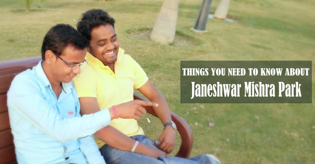 Janeshwar Mishra Park in Lucknow | Things you need to know 1