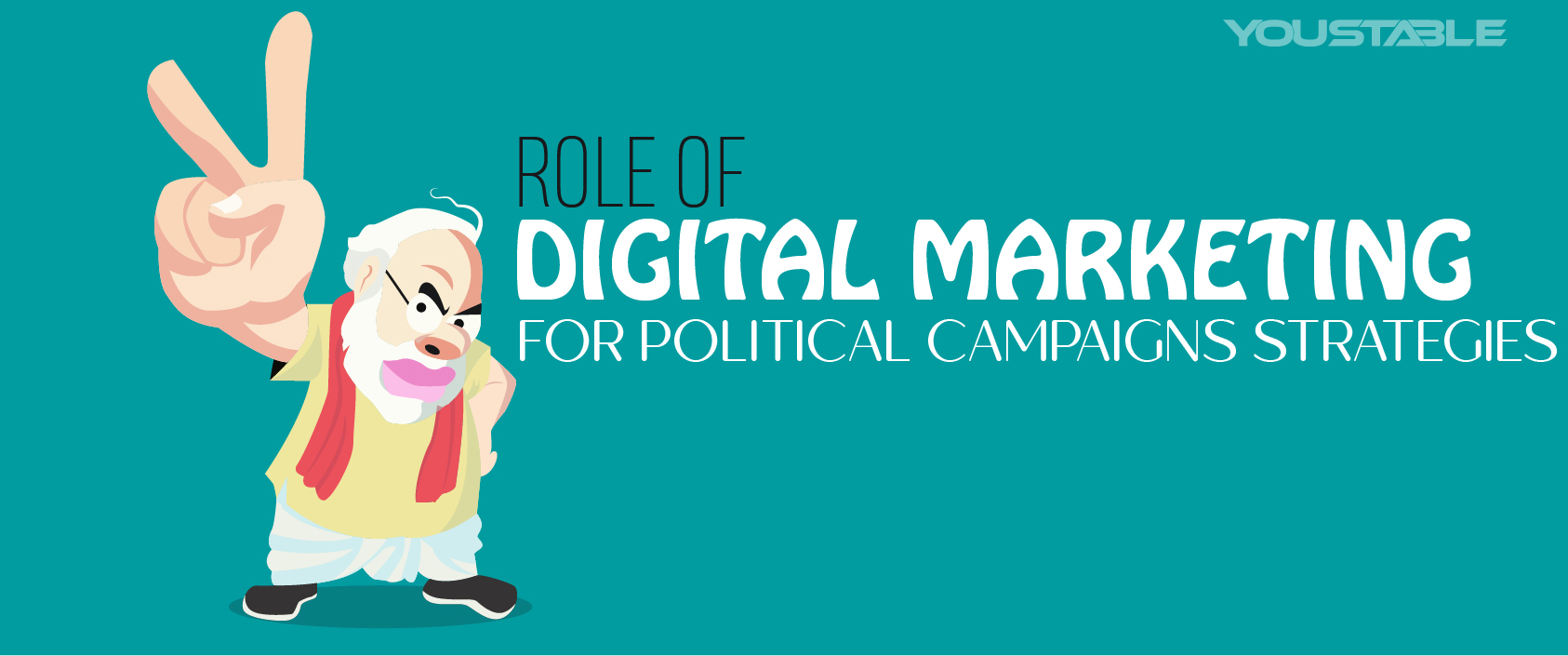 Role of Digital Marketing for Political Campaigns Strategies