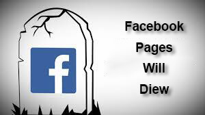 Facebook Pages will die