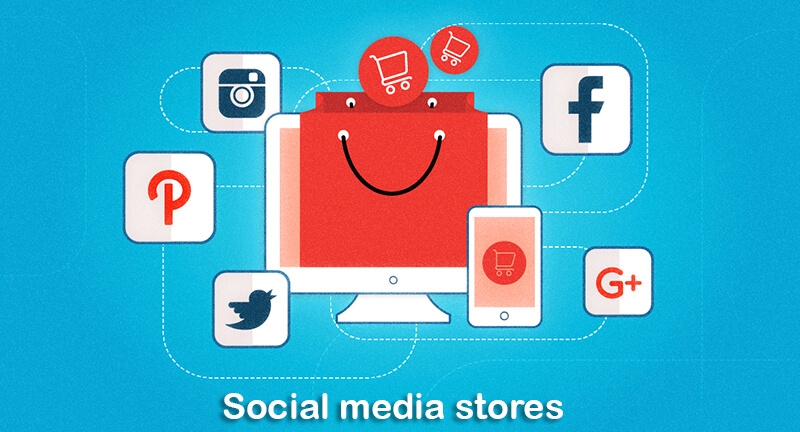Social media stores